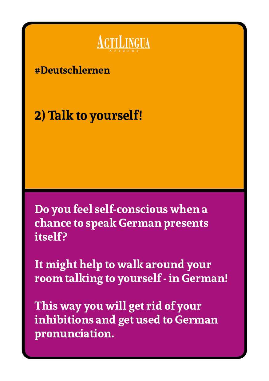 Talk to yourself in German